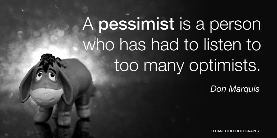 A pessimist is a person ...